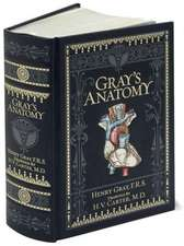 Gray's Anatomy, Leatherbound Classics. Ediţie de colecţie