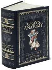 Gray's Anatomy: Leatherbound Classics. Ediţie de colecţie