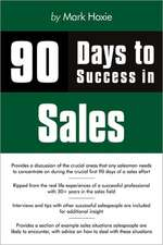 90 Days to Success in Sales