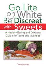 Go Lite on White and Be Discreet with Sweets