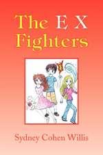 The E X Fighters