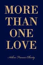 More Than One Love