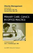 Obesity Management, An Issue of Primary Care Clinics in Office Practice