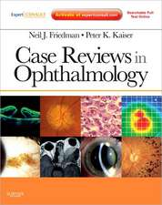 Case Reviews in Ophthalmology: Expert Consult - Online and Print