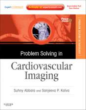Problem Solving in Cardiovascular Imaging: Expert Consult - Online and Print