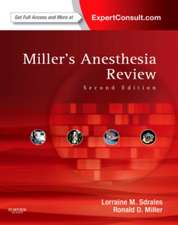 Miller's Anesthesia Review: Expert Consult - Online and Print