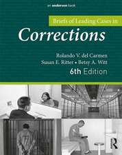 Carmen, R: Briefs of Leading Cases in Corrections