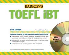 Barron's TOEFL Ibt Audio Compact Disc Package, 14th Edition:  With Audio CDs
