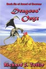 Dragons' Onyx:  Volume 6 of Sword of Heavens