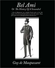 Bel Ami or the History of a Scoundrel