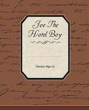 Joe the Hotel Boy:  Its Cause and Treatment