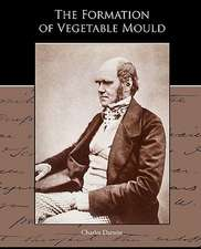The Formation of Vegetable Mould Through the Action of Worms with Observations of Their Habits:  A Romance of an Old World
