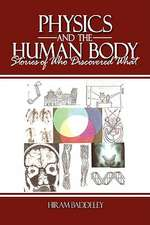 Physics and the Human Body
