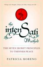 The Intensati Method:  The Seven Secret Principles to Thinner Peace