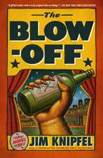 The Blow-Off:  The Further Endeavors of Bill Clinton