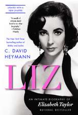Liz: An Intimate Biography of Elizabeth Taylor (updated with a new chapter)