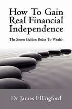 How to Gain Real Financial Independence