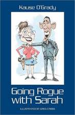 Going Rogue with Sarah:  What You Need to Know