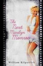 The Next Marilyn Monroe
