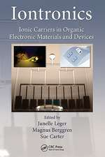 Iontronics:  Ionic Carriers in Organic Electronic Materials and Devices
