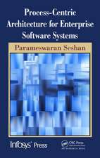 Process-Centric Architecture for Enterprise Software Systems