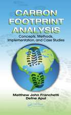 Carbon Footprint Analysis:  Concepts, Methods, Implementation, and Case Studies