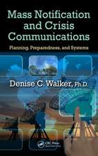 Mass Notification and Crisis Communications:  Planning, Preparedness, and Systems