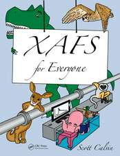 Xafs for Everyone:  Concepts and Applications in Forestry, Second Edition