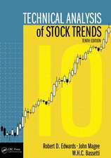 Technical Analysis of Stock Trends, Tenth Edition:  The Whole Story
