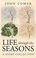 Life Through the Seasons