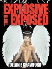 Explosive Truth Exposed