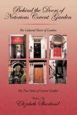 Behind the Doors of Notorious Covent Garden