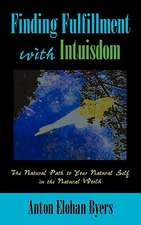 Finding Fulfillment with Intuisdom