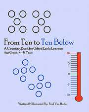 From Ten to Ten Below:  A Counting Book for Gifted Early Learners