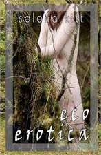 Ecoerotica:  A Novel of the Birth of the United States of America