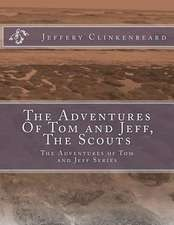 The Adventures of Tom and Jeff, the Scouts