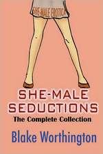 She-Male Seductions:  She-Male Erotica