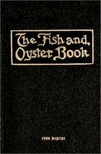 The Fish and Oyster Book 1906 Reprint:  Return of the Darkside