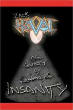 Not Guilty by Reason of Insanity:  Cool Collector's Edition - Printed in Modern Gothic Fonts