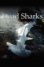 Dead Sharks:  Why the Bible Does Not Condemn Homosexuality
