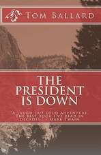 The President Is Down:  Get Out of Your Comfort Zone and Pursue Your Purpose!