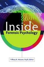 Inside Forensic Psychology