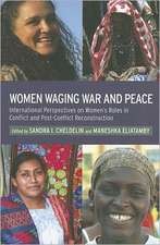 Women Waging War and Peace