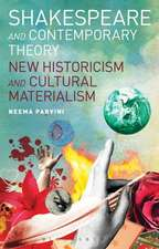 Shakespeare and Contemporary Theory: New Historicism and Cultural Materialism