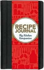 My Kitchen Companion:  Recipe Journal