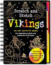 Scratch & Sketch Vikings:  An Art Activity Book for Legendary Artists and Explorers of All Ages