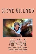 God Has a Comb-Over