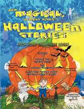 New Magical (Almost Scary) Holloween Stories