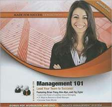 Management 101:  Lead Your Team to Success! [With DVD ROM]