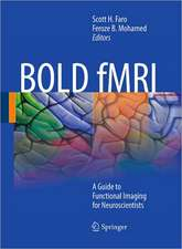BOLD fMRI: A Guide to Functional Imaging for Neuroscientists